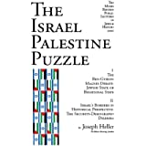 The Israel Palestine Puzzle: I. the Ben-Gurion Magnes Debate: Jewish State or Binational State; II. Israel's Borders in Historical Perspective: The Security-Demography Dilemma