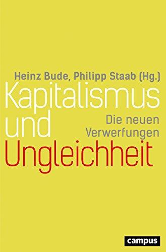 Kapitalismus und Ungleichheit: Die neuen Verwerfungen