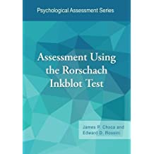 Assessment Using the Rorschach Inkblot Test (Psychological Assessment Series)