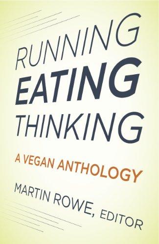 Running, Eating, Thinking: A Vegan Anthology