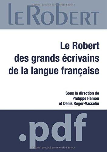 Le Robert des grands écrivains de langue française