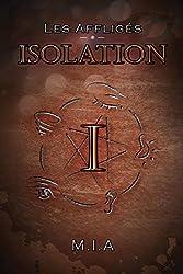Les Affligés - Volume 1: Isolation