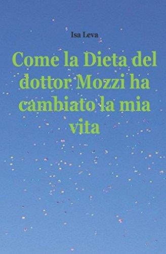 Come la Dieta del dottor Mozzi ha cambiato la mia vita