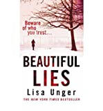 (BEAUTIFUL LIES) BY UNGER, LISA(AUTHOR)Paperback Apr-2008