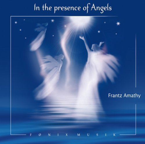 In The Presence of Angels by Frantz Amathy