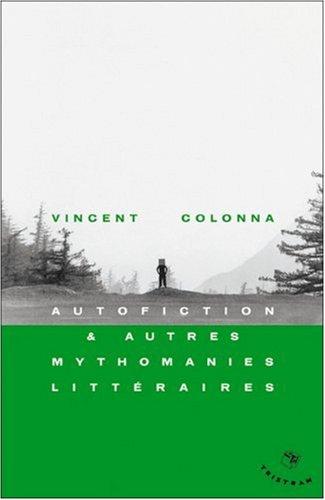 Vignette du document Autofiction et autres mythomanies littéraires