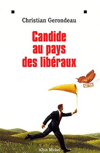 Candide au pays des libéraux par Christian Gerondeau