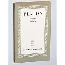 Sämtliche Werke, Band 3: Phaidon. Politeia