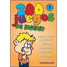 200 juegos de ingenio/200 Ingenuity Games: 1