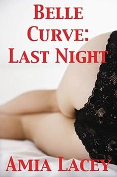 Belle Curve: Last Night (English Edition) par [Lacey, Amia]
