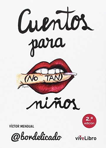 Cuentos para -no tan- niños por Víctor Mengual Jiménez
