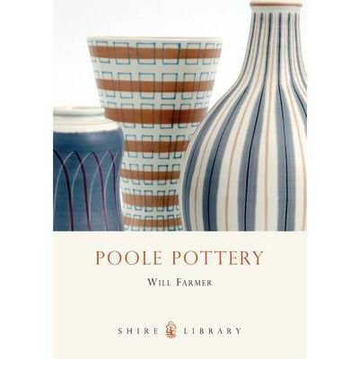 [(poole Pottery)] [author: Will Farmer] Published On (July, 2011)