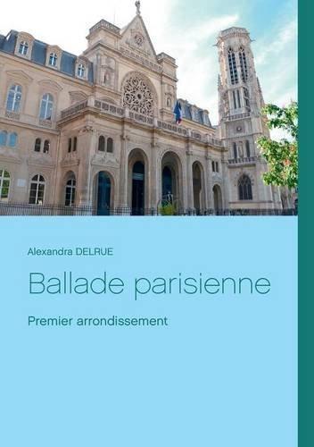 Ballade parisienne par Alexandra Delrue