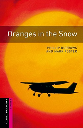 oxford-bookworms-library-oxford-bookworms-starter-oranges-in-the-snow-edition-08-250-headwords