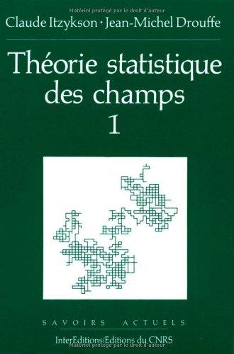 Théorie statistique des champs