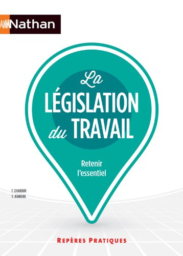La législation du travail