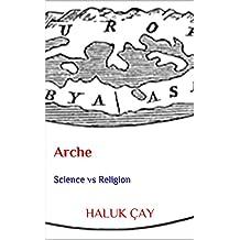 Arche: Science vs Religion (English Edition)