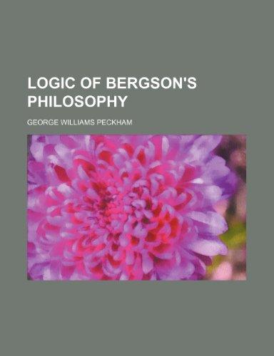 Logic of Bergson's Philosophy