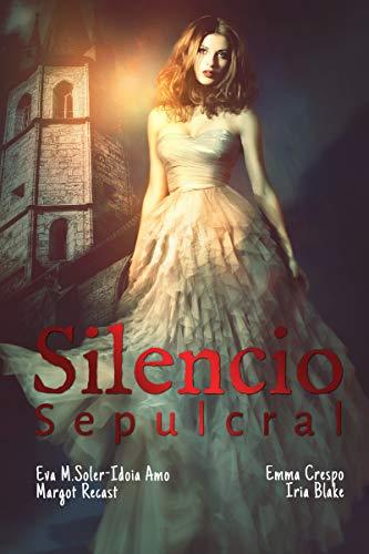 Silencio sepulcral de Idoia Amo Ruiz
