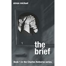 The Brief - gripping crime thriller set in the swinging 60s (Charles Holborne)