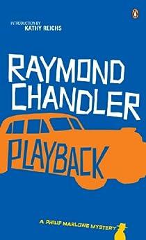Playback (Philip Marlowe Series)