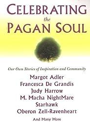 Celebrating The Pagan Soul by Laura Wildman (2005-05-03)