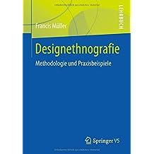 Designethnografie: Methodologie und Praxisbeispiele
