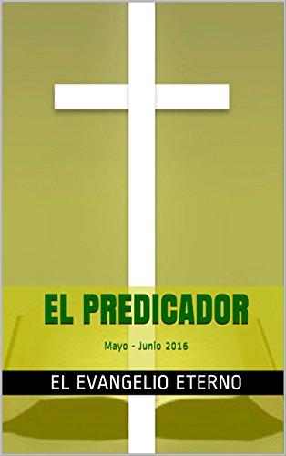 EL PREDICADOR: Mayo - Junio 2016