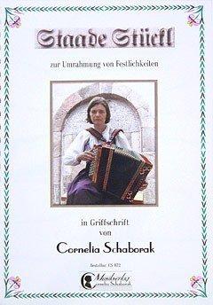 STAADE STUECKL ZUR UMRAHMUNG VON FESTLICHKEITEN - arrangiert für Steirische Handharmonika - Diat. Handharmonika [Noten / Sheetmusic] Komponist: SCHABORAK CORNELIA
