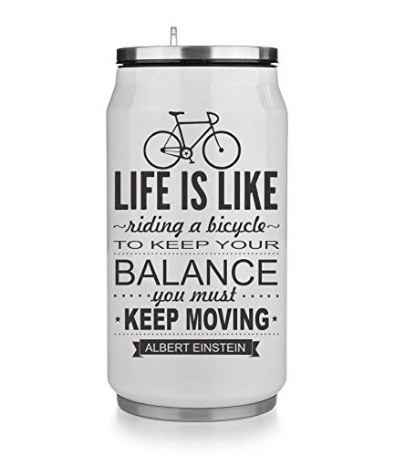KRISSY Life is Like Riding A Bicycle to Keep Your Balance You Must Moving Thermobecher Thermal Beverage Can Thermotasse Thermal Tasse Coffee Mug