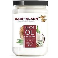100% Bio Kokosöl für Tiere 500ml - Kokosnussöl Kokosfett Hund - Bio Qualität- Kaltgepresst nativ - Kokos Öl flüssig