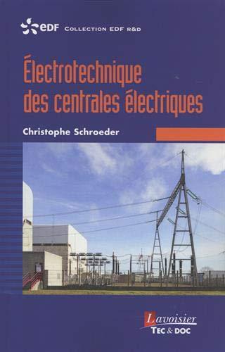 Electrotechnique des centrales électriques par