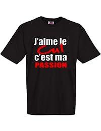 """T-shirt humoristique """" J'aime le cul c'est ma passion """" tailles du S au 4XL"""