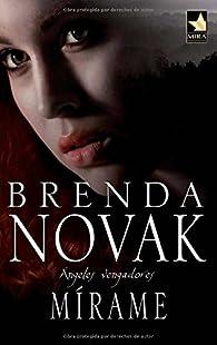 Mírame par Brenda Novak