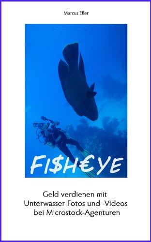 Fisheye: Geld verdienen mit Unterwasser-Fotos und -Videos bei Microstock-Agenturen Fisheye-video