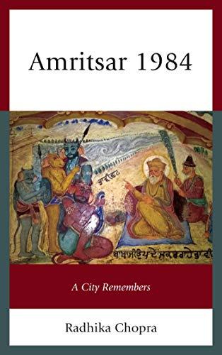 Amritsar 1984: A City Remembers por Radhika Chopra