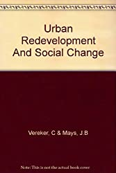 Urban Redevelopment And Social Change