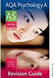 AQA Psychology A AS Revision Guide
