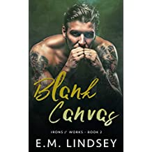 Blank Canvas (Irons and Works Book 2) (English Edition)