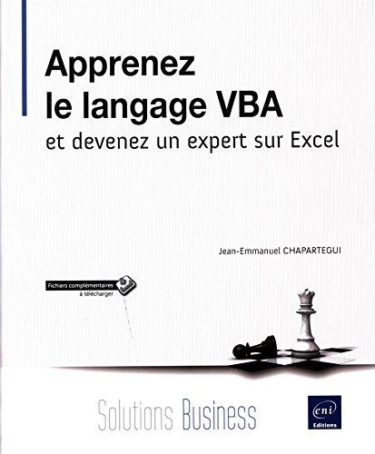 Apprenez le langage VBA et devenez un expert sur Excel par Jean-Emmanuel CHAPARTEGUI