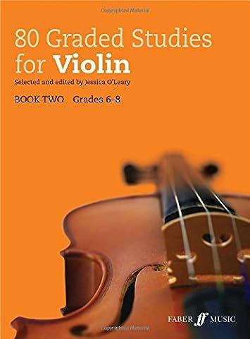 80 Graded Studies for Violin Book 2 [Graded Studies Series]