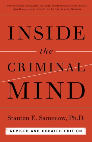 Inside the Criminal Mind: Revised and Updated Edition (English Edition) por Stanton E. Samenow