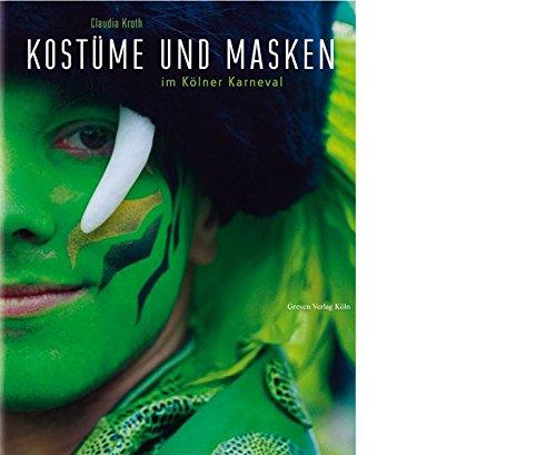 Kostüme und Masken im Kölner