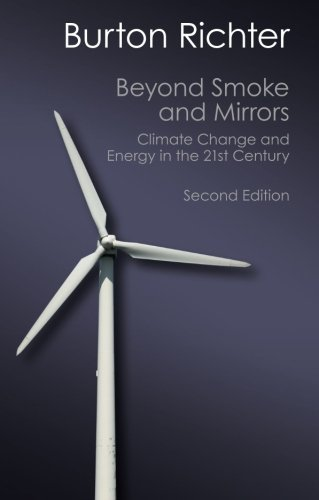 Beyond Smoke and Mirrors: Climate Change and Energy in the 21st Century (Canto Classics) by Burton Richter (2014-12-15)