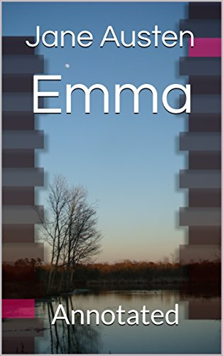 Emma: Annotated (English Edition)