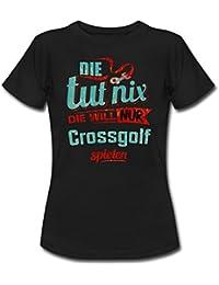Die Tut Nix Die Will Nur Crossgolf RAHMENLOS Petrol Damen Sportart Sports Fun Design Shirt Frauen T-Shirt von Spreadshirt®