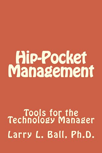 Hip-Pocket Management: Tools For The Technology Manager (Mobile Management Book 1) (English Edition)