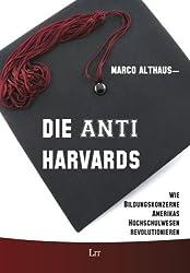 Die Anti-Harvards: Wie Bildungskonzerne Amerikas Hochschulwesen revolutionieren