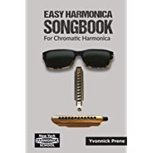 Easy Harmonica Songbook for Chromatic Harmonica: 70 Audio Examples | Lyrics and Tabs