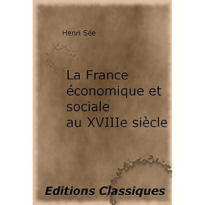 La France économique et sociale au XVIIIe siècle